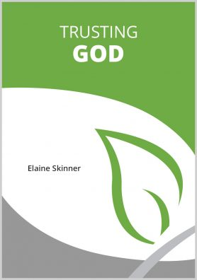 Trusting God by Elaine Skinner