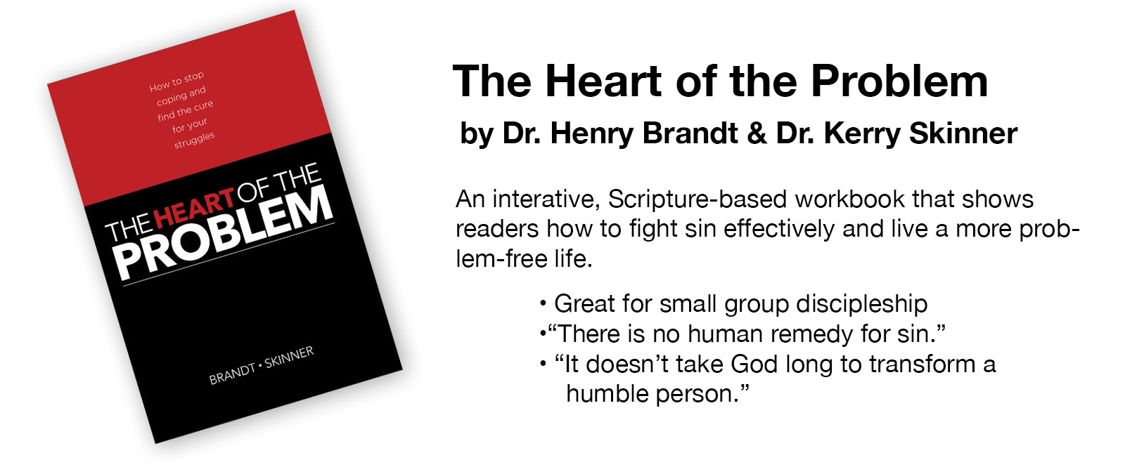 The Heart of the Problem by Dr. Kerry Skinner